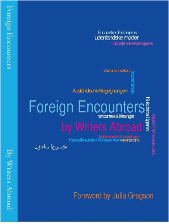 Writers Abroad Anthology, Foreign Encounters